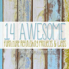 Awesome & Do-Able Ideas for Furniture Refinishing Projects