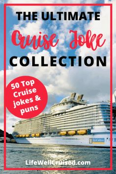 the Ultimate cruise joke collection Top Cruise, Best Cruise, Cruise Travel, Cruise Vacation, Float Your Boat, Cruise Destinations, One Liner, Royal Caribbean