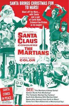 Santa Claus Conquers the Martians (1964) — with 10 year old Pia Zadora as Girmar