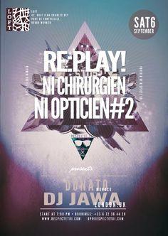 Replay ´Ni Chirurgien Ni Opticien #2' Loft ( Monaco ) 6/09/14