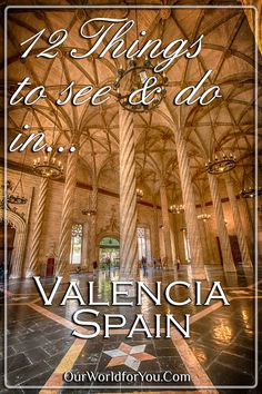 2 things to see & do in Valencia, Spain