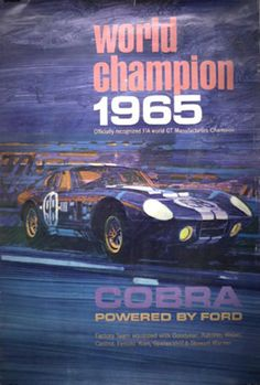Shelby Cobra Factory Poster from 1965 celebrating the 1965 FIA world championship.