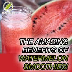 The Amazing Benefits of Watermelon Smoothies