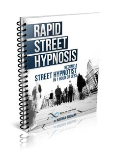 Rapid street hypnosis