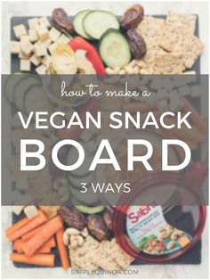 Learn how to make an easy vegan snack board using 5 simple elements! Throw your snack board together in under 10 minutes, loading it up with delicious and healthy bites. Need some inspiration? We've got three different flavor variations for you to try! Healthy Vegan Snacks, Healthy Food Choices, Diet Snacks, Easy Healthy Breakfast, Delicious Vegan Recipes, Easy Snacks, Healthy Eating, Snacks Ideas, Vegan Food
