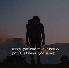 Give yourself a break..