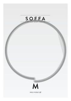 SOFFA mini číslo 17 / design cestování recepty lidé bydlení lifestyle  Mini vydání magazínu o designu, jídle, cestování a lidech, vydání listopad 2016
