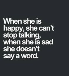 when she is...