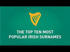 Top Ten Most Popular Irish Surnames. Ireland has a population of over 6 million but due to the Irish diaspora there is over people worldwide who cl. Irish Roots, Irish Men, Surnames, Most Popular, Top Ten, Genealogy, Sign, Google, Youtube