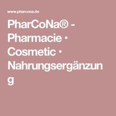 PharCoNa® - Pharmacie • Cosmetic • Nahrungsergänzung