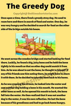 This is one of the most amazing short moral stories for kids, The Greedy Dog Story. Read the full story from the link above. Kids Stories Online, Urdu Stories For Kids, Small Stories For Kids, English Stories For Kids, Moral Stories For Kids, Learning English For Kids, English Lessons For Kids, Kids Poems, Dog Stories