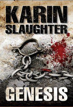 Will Trent: Genesis - Karin Slaughter Karin Slaughter, Roman, Books, Movie Posters, Literatura, Author, Libros, Book, Film Poster