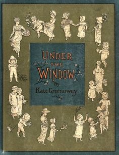 cover of Under the Window by Kate Greenaway