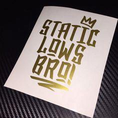 GLOSS GOLD Static Lows Bro Car sticker decal VDUB Drift Stanced JDM Low Slammed #Ritrama