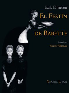 Isak Dinesen - El Festín de Babette