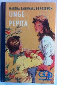 Sandwall-Bergström, Martha: UNGE PEPITA - brukt bok. I serien: GGP Gyldendals Gode Pikebøker. Utgitt av Gyldendal 1962. Kun kr 50,- hos Bokbasaren Georgica