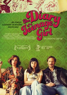 Diary of a Teenage Girl (2015) - A coming of age movie cut from a VERY different cloth and a pretty good movie to boot.