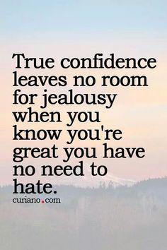 True confidence.