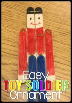 Easy Toy Soldier Ornament