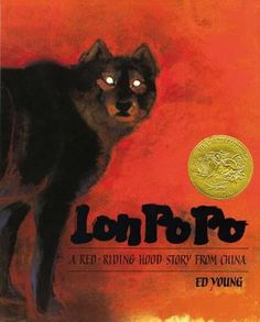 Lon Po Po A Red-riding Hood Story From China (Book) : Young, Ed : Three sisters staying home alone are endangered by a hungry wolf who is disguised as their grandmother.