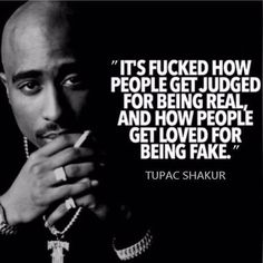 Support the real - Tupac Shakur quote. Thug Quotes, Gangster Quotes, Rapper Quotes, Real Talk Quotes, Badass Quotes, Fact Quotes, Wise Quotes, Mood Quotes, Quotes To Live By