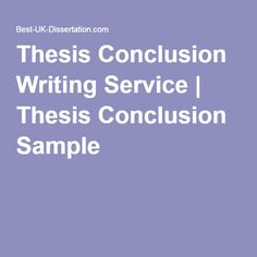 Dissertation writing assistance a conclusion