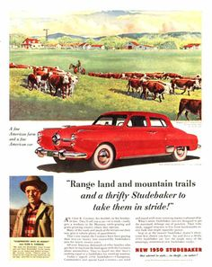 1950 Studebaker Ad... I do not know how old I was when my parents owned a studebaker but what I do remember is I was riding in one when I fell out trying to be the first one out to get the mail at the Hardwick post office
