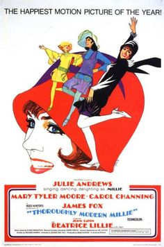 "Vintage 60s Movie Posters: Julie Andrews, Mary Tyler Moore and Carol Channing in ""Thoroughly Modern Millie"". The Happiest Motion Picture of the Year!"