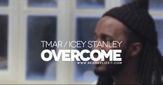 Tmar feat. Icey Stanley - Overcome (VIDEO)