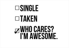 Quotes for men, happy single quotes, single and happy, being single quotes funny Happy Single Quotes, Single Quotes For Men, Single And Happy, Single Taken Quotes, Valentines Quotes Funny Single, Men Quotes Funny, Funny Quotes For Teens, Funny Quotes About Life, New Quotes