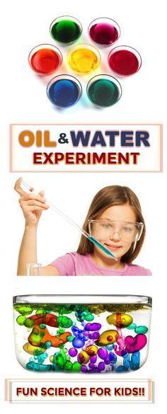 FUN SCIENCE FOR KIDS: Oil & Water Experiment. Great for all ages! #scienceexperimentskids #sciencefairprojects #scienceexperiments #scienceexperimentsforkids #oilandwaterexperiment #experiementsforkids #craftsforkids #activitiesforkids #playrecipesforkids