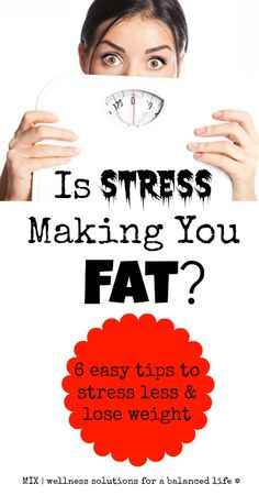 6 Easy Ways to De-Stress and Lose Weight Naturally Is Stress Making You Fat? 6 easy tips to stress less & lose weight Losing Weight Tips, Weight Gain, Weight Loss Tips, Body Weight, Lose Weight Naturally, How To Lose Weight Fast, Get Healthy, Healthy Weight, Eating Healthy