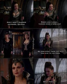 """Robin and I... we now steal from the rich and give to the por. Well, mostly"" - The Evil Queen, Zelena and Regina #OnceUponATime (by sassyevilregal)"
