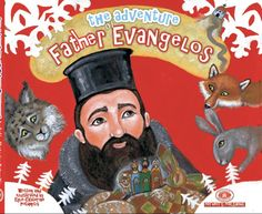 The Adventure of Father Evangelos--children's book about a priest traveling to celebrate the Divine Liturgy! Religious Education, The Kingdom Of God, New Books, Childrens Books, Illustrators, Father, Joy, English, Adventure