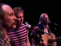Crosby, Stills & Nash (Live) -  Suite: Judy Blue Eyes. Still the best, even with a semi-comatose Crosby ;-}