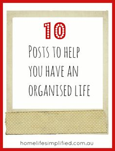 Post image for 10 posts to help you have an organised life