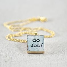 Gold Do Kind Inspirational Necklace
