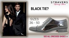 Party, Black Tie, Dress Up and small or large shoe size? Pantent leather men's shoes small size 3, 4, 5, 6 https://stravers.shoes/small-mens-shoes/dress-shoes/c22/ Patent leather mne's shoes large size 13, 14, 15, 16 https://stravers.shoes/large-mens-shoes/dress-shoes/c28/