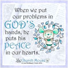 Placing our cares in His hands