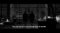 Me conociste en un momento extraño de mi vida...