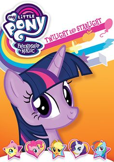 My Little Pony Friendship Is Magic: Twilight And Starlight | Shout! Factory