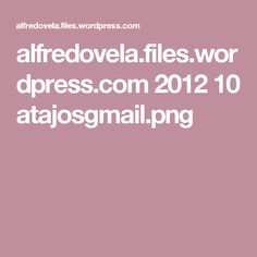 alfredovela.files.wordpress.com 2012 10 atajosgmail.png