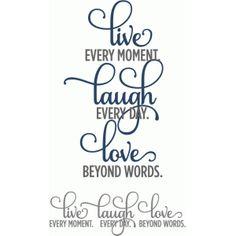 Silhouette Design Store: live laugh love moments - layered phrase