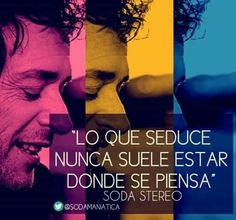 Ceratti Soda Stereo, All You Need Is Love, My Love, Mr Wonderful, Perfect Love, Music Photo, Life Is Like, Rock Style, Words Quotes