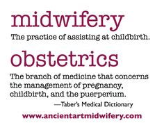 The difference between midwifery and obstetrics - partnership versus management. Becoming A Midwife, Nursing Notes, Nursing Tips, Medical Dictionary, Water Birth, Happy Birth, Natural Birth, Midwifery, Doula