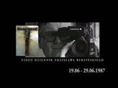 Video Diary of Zdzisław Beksiński - YouTube