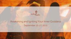 Awakening and Igniting Your Inner Goddess | Invoking Shakti