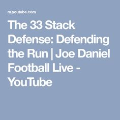 The 33 Stack Defense: Defending the Run Football Defense, Football Drills, The 33, Tight End, School Football, You Youtube, Training Tips, Coaching, Running