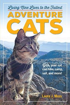 Adventure Cats: Living Nine Lives to the Fullest by Laura... https://www.amazon.com/dp/0761193561/ref=cm_sw_r_pi_dp_x_sy7GybW8E7J42