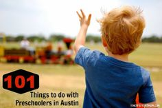 101 Things to Do with a Preschooler in Austin, TX - R We There Yet Mom? | Family Travel for Texas and beyond...